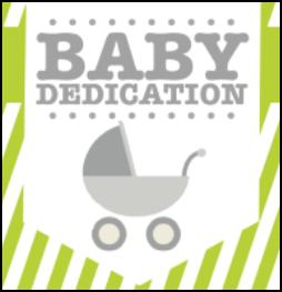 Baby Dedication!   New Disciples